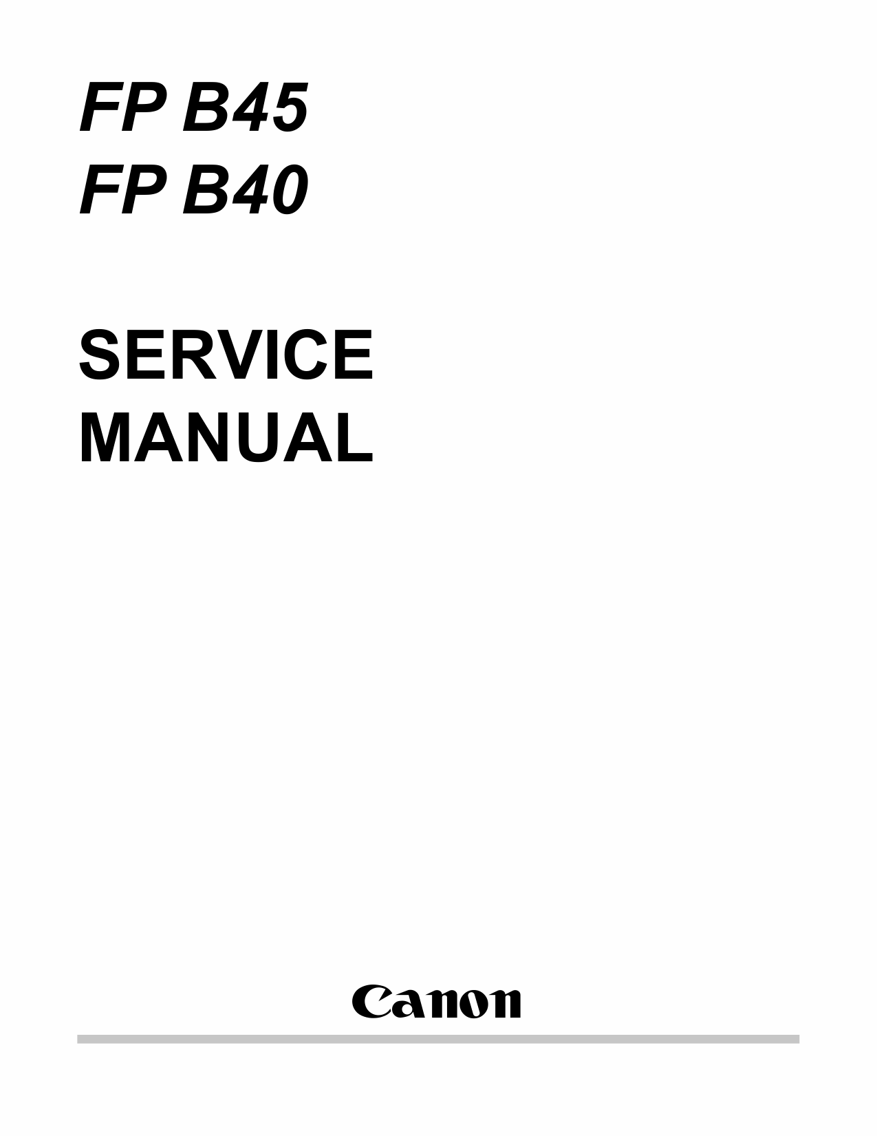 Canon FAX FP-B40 B45 Parts and Service Manual